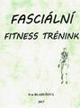 Fasciální fitness trénink - NOVINKA (pouze E-kniha)