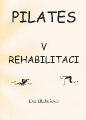 Pilates v rehabilitaci