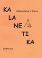 Kalanetika - Callanetics Method of Exercise